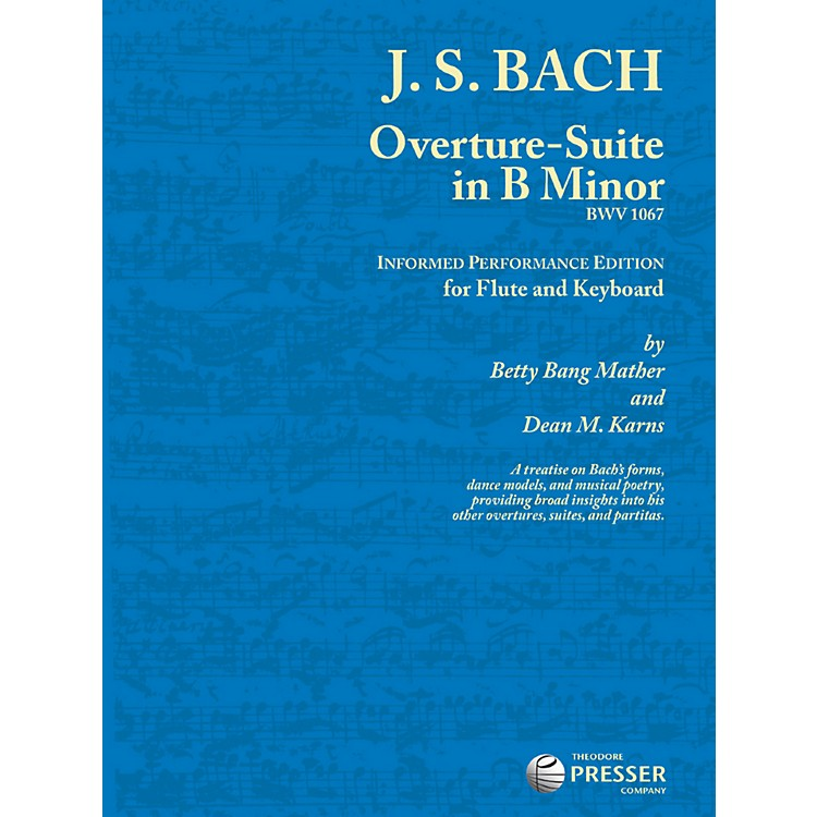 Theodore Presser Overture-Suite In B Minor (Book + Sheet Music)