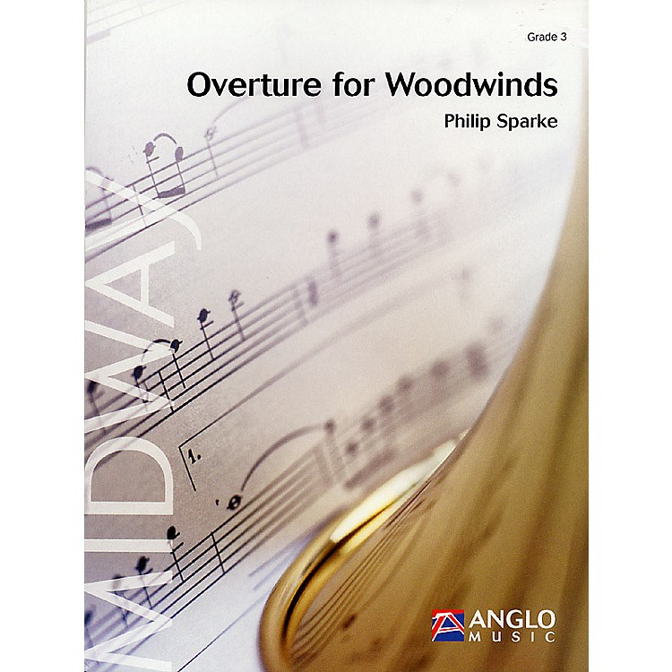 Anglo Music PressOverture for Woodwinds (Grade 4 - Score Only) Concert Band Level 4 Composed by Philip Sparke