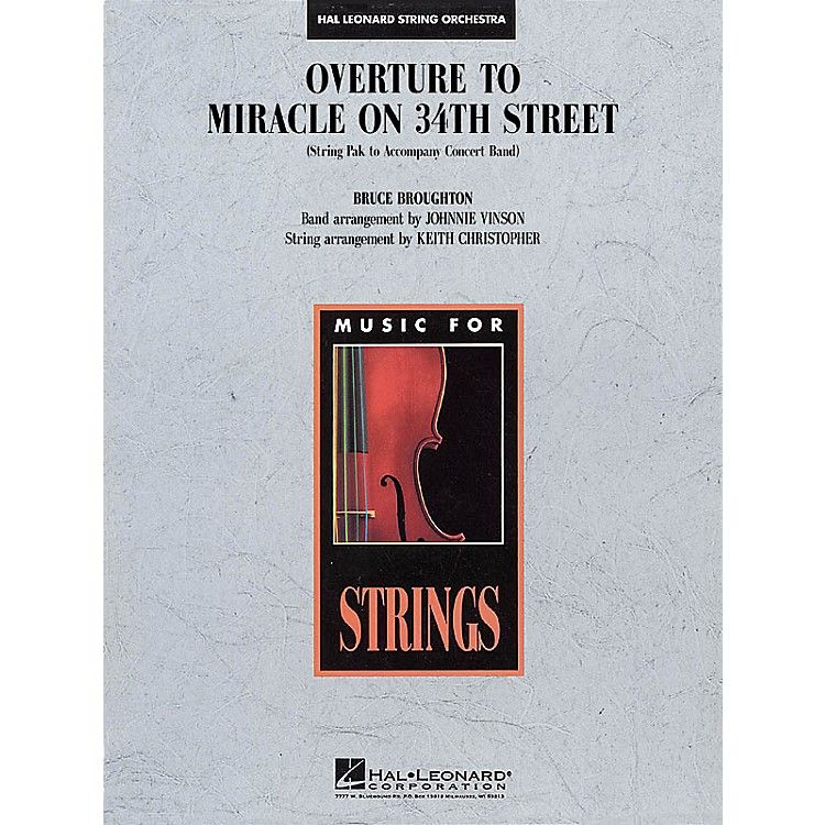 Hal Leonard Overture to Miracle on 34th Street Concert Band Level 4 Arranged by Keith Christopher