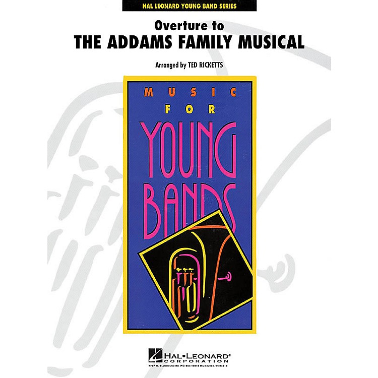 Hal Leonard Overture to The Addams Family Musical - Young Concert Band Level 3 by Ted Ricketts
