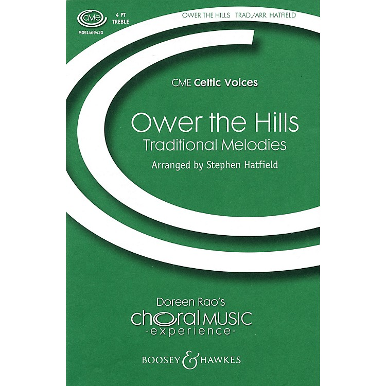 Boosey and HawkesOwer the Hills (CME Celtic Voices) SSAA arranged by Stephen Hatfield