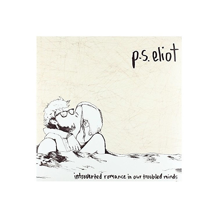 AllianceP.S. Eliot - Introverted Romance In Our Troubled Minds