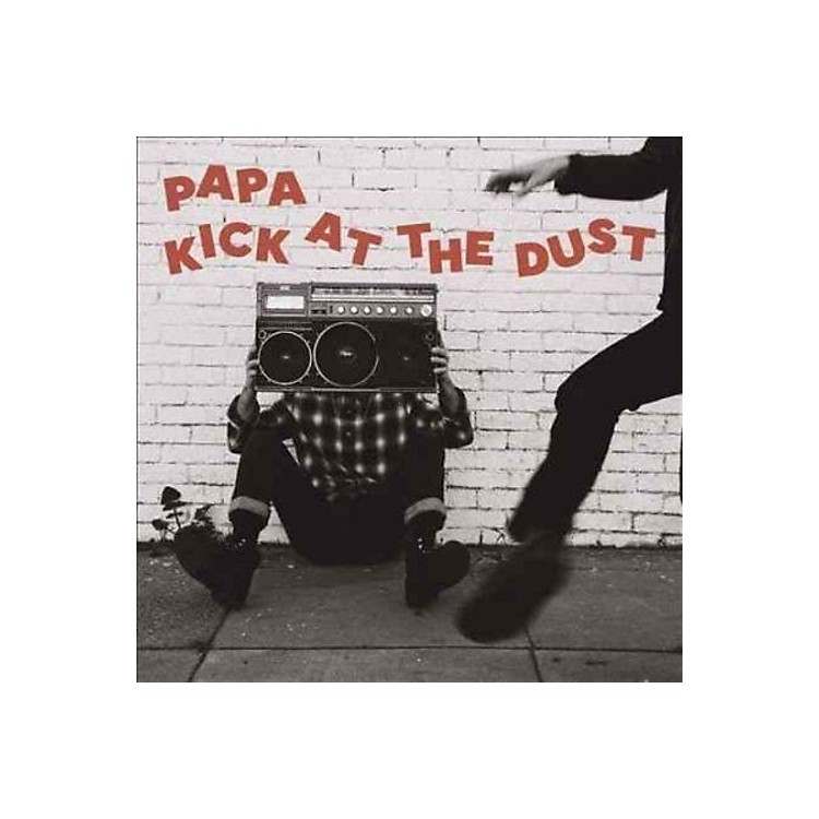 AlliancePapa - Kick At The Dust