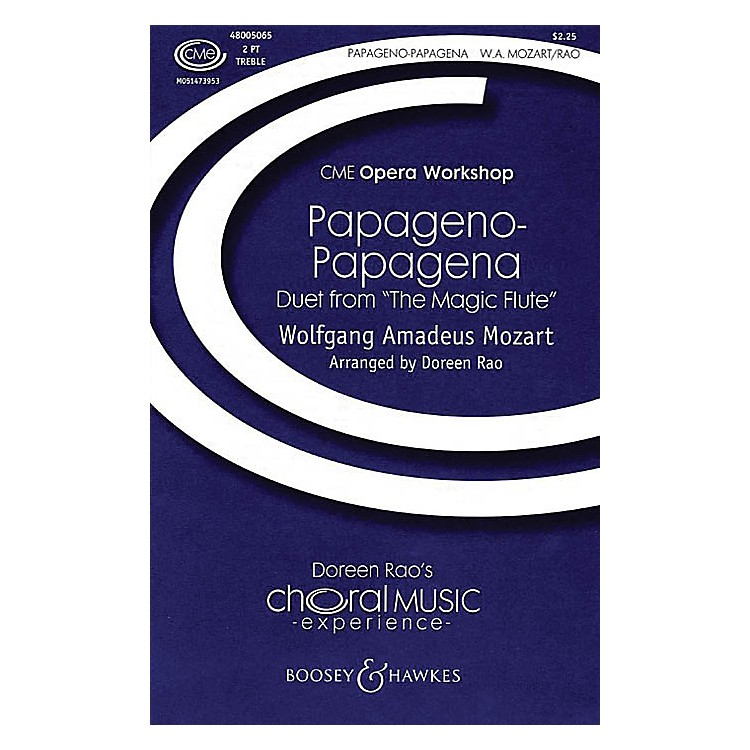 Boosey and HawkesPapageno-Papagena 2-Part composed by Wolfgang Amadeus Mozart arranged by Doreen Rao
