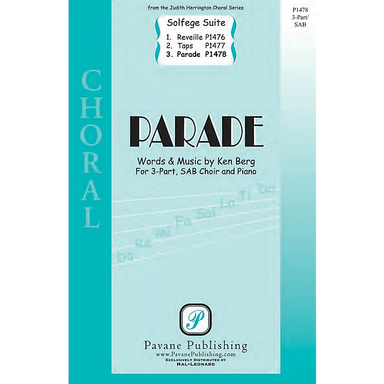 PavaneParade (From 'Solfege Suite 4-The Military Suite') 3-Part Mixed composed by Ken Berg