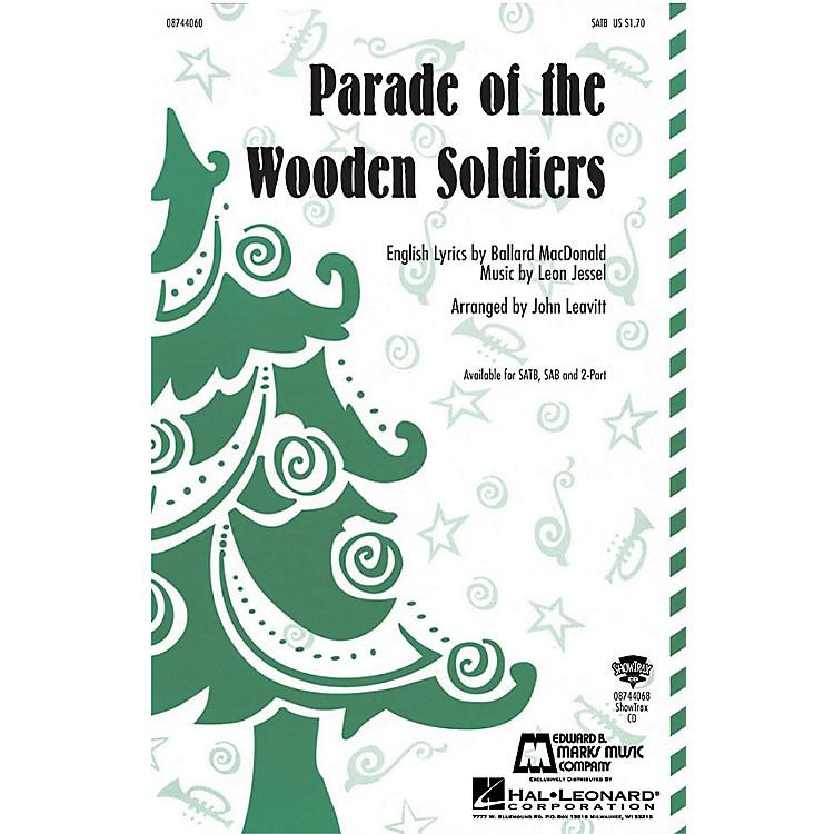 Hal LeonardParade of the Wooden Soldiers SATB arranged by John Leavitt