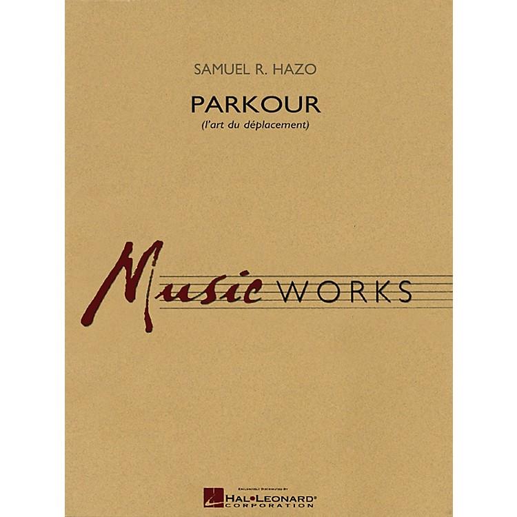 Hal LeonardParkour (l'art du déplacement) Concert Band Level 5 Composed by Samuel R. Hazo