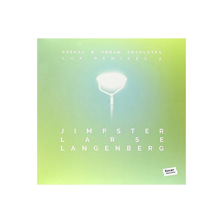 AlliancePaskal & Urban Absolutes - Lux Remixes 2 By Jimpster Larse Langenberg