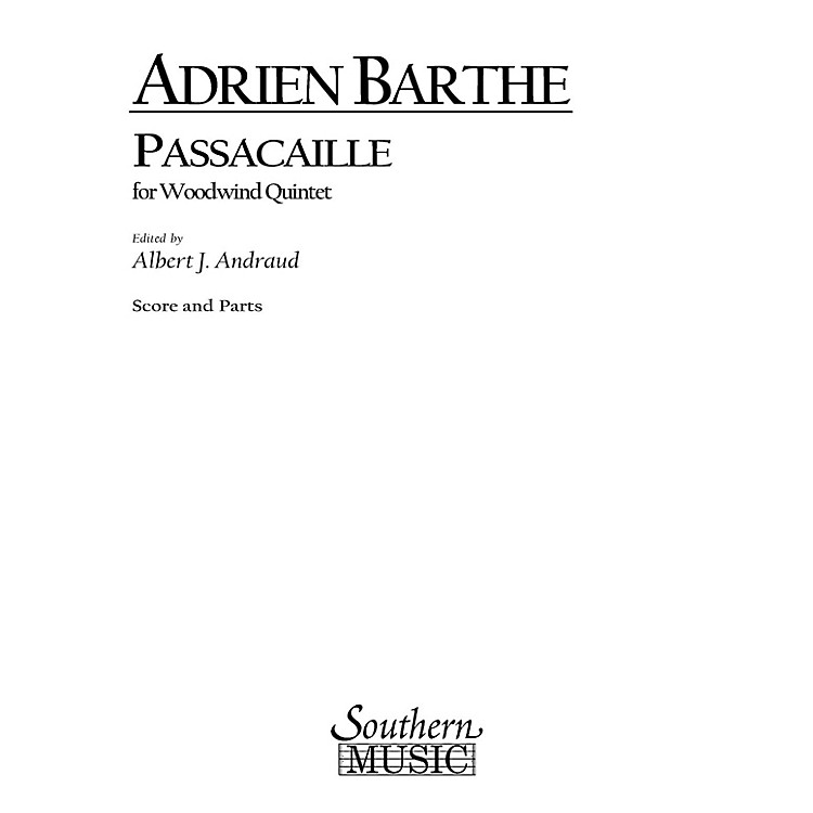 SouthernPassacaille (Woodwind Quintet) Southern Music Series by Adrien Barthe