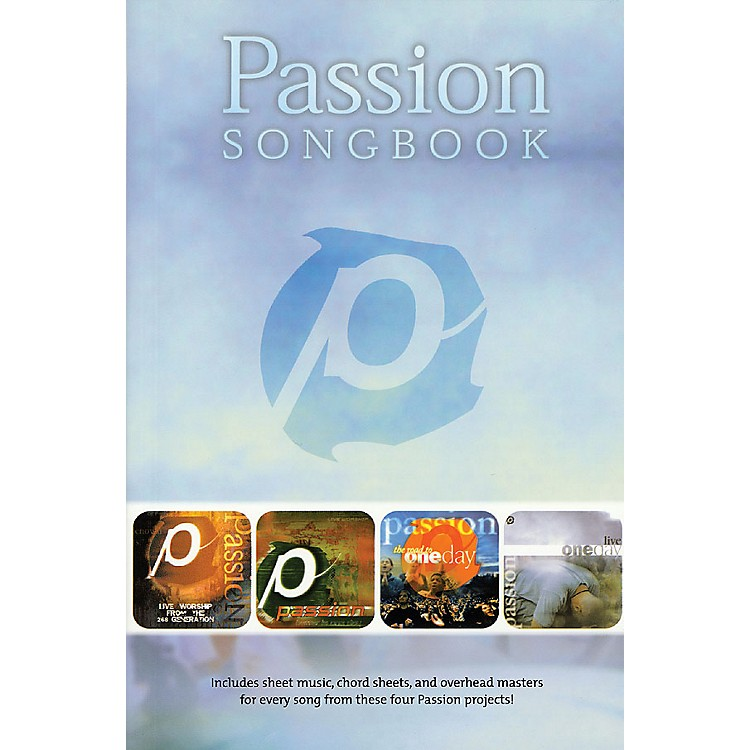 Worship TogetherPassion Songbook (Worship Together) Sacred Folio Series