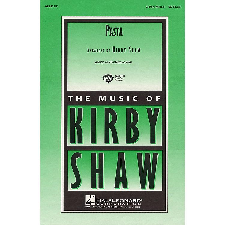 Hal LeonardPasta 2-Part Arranged by Kirby Shaw