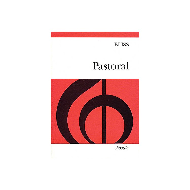 NovelloPastoral (Vocal Score) SATB Composed by Sir Arthur Bliss