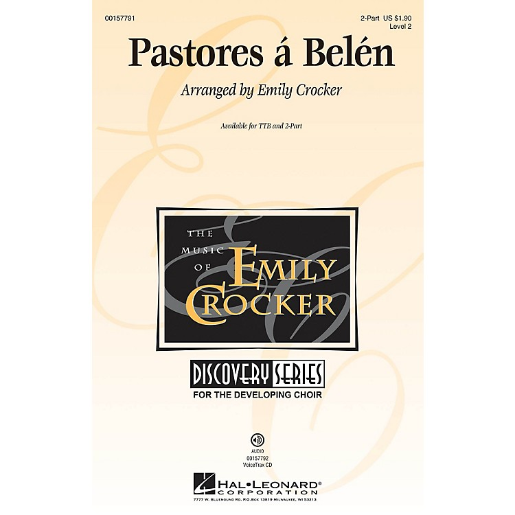 Hal LeonardPastores á Belén (Discovery Level 2) 2-Part arranged by Emily Crocker