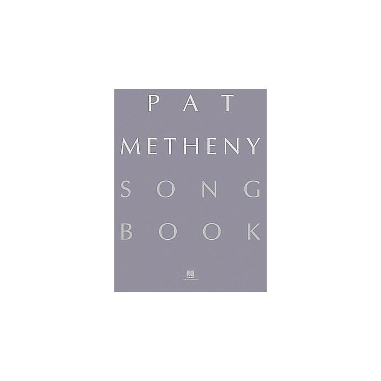 Hal LeonardPat Metheny Song Book