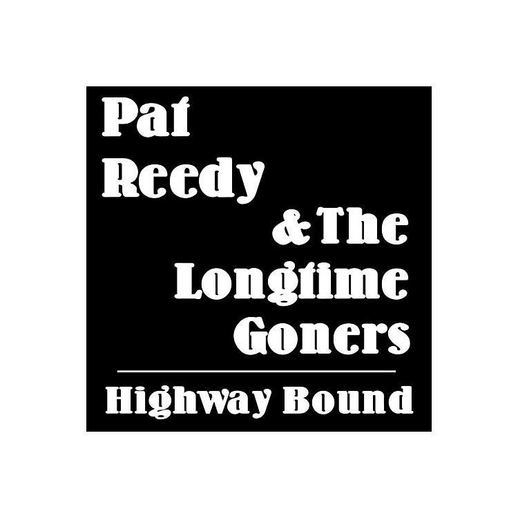 AlliancePat Reedy - Highway Bound