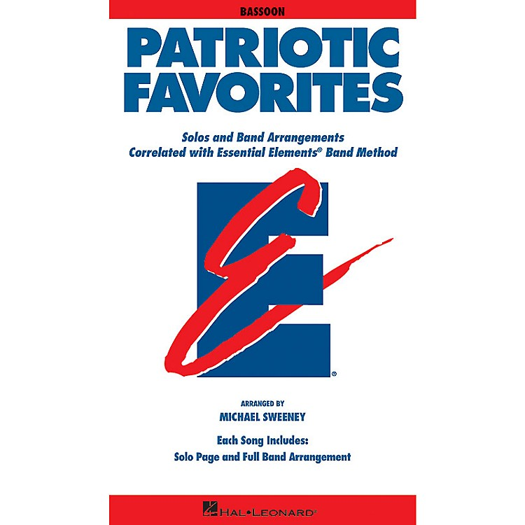 Hal Leonard Patriotic Favorites (Bassoon) Essential Elements Band Folios Series Book Arranged by Michael Sweeney