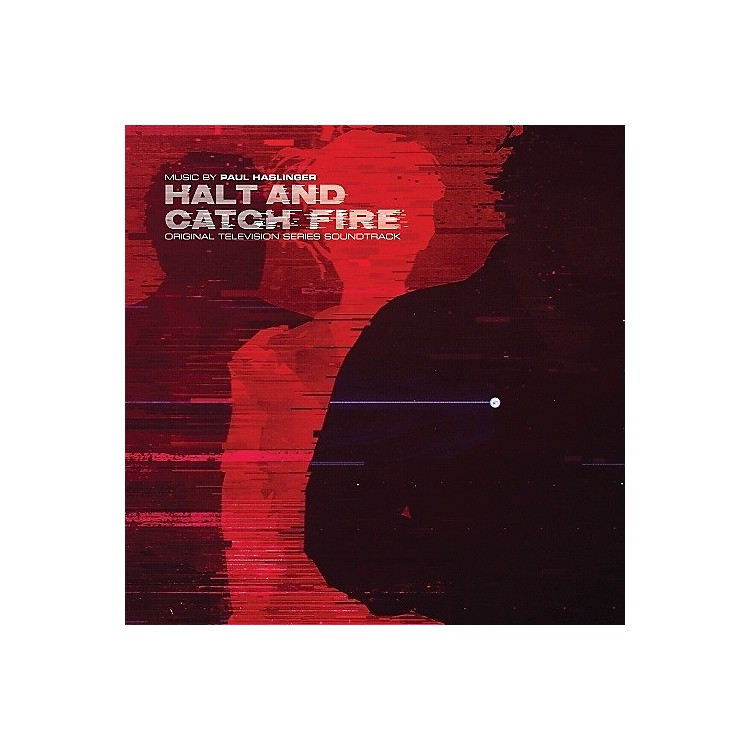 AlliancePaul Haslinger - Halt & Catch Fire (original Soundtrack)