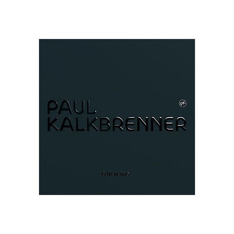 AlliancePaul Kalkbrenner - Guten Tag