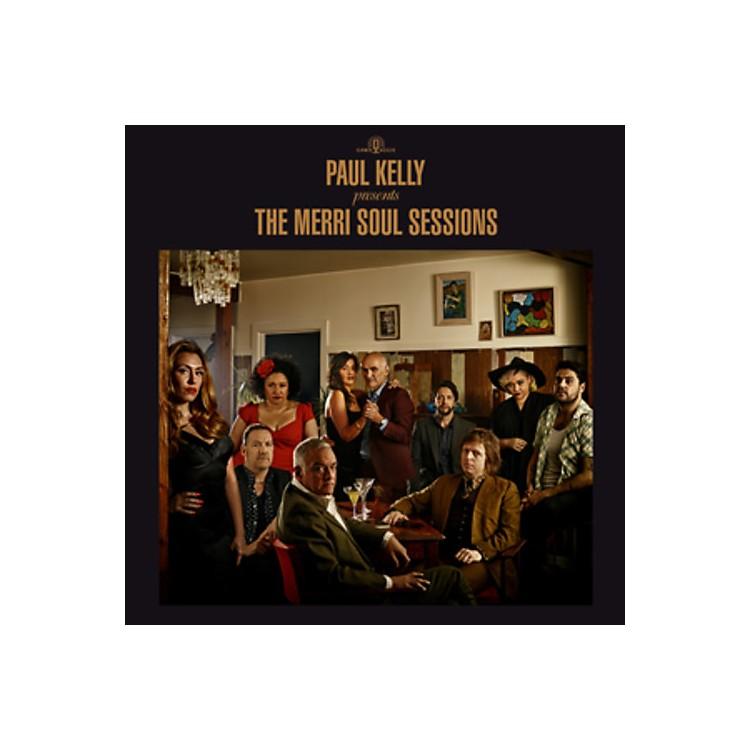 AlliancePaul Kelly - Paul Kelly Presents: The Merri Soul Sessions