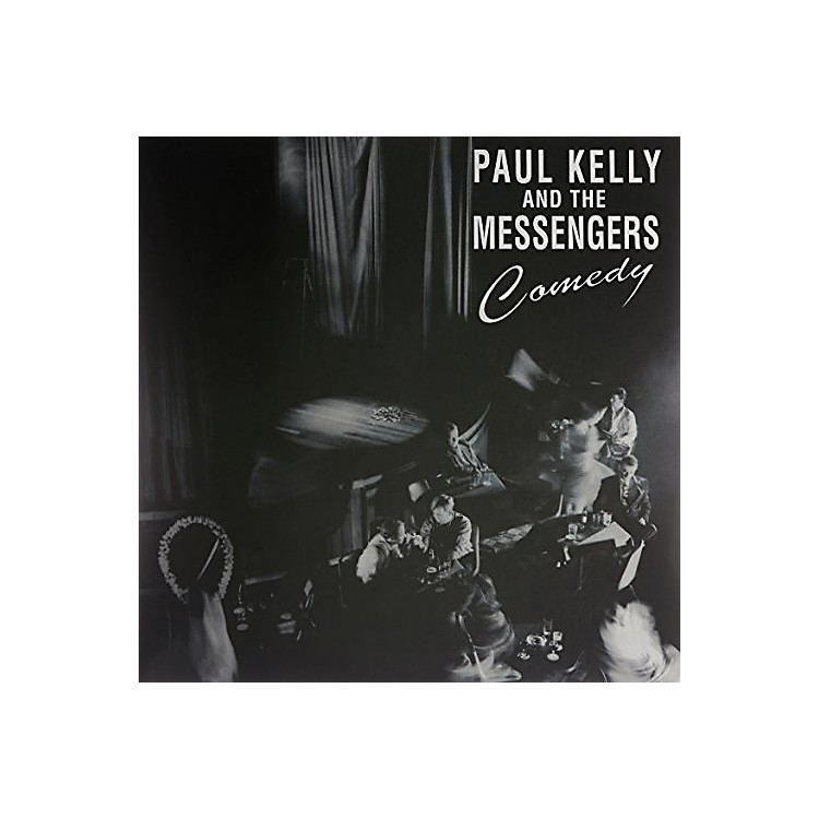 Alliance Paul Kelly & the Messengers - Comedy