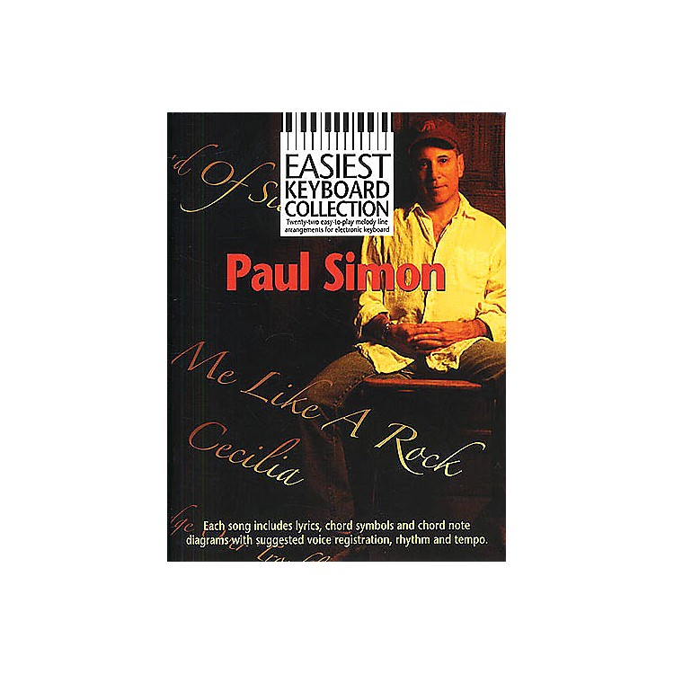 Music SalesPaul Simon - Easiest Keyboard Collection Music Sales America Series Softcover Performed by Paul Simon
