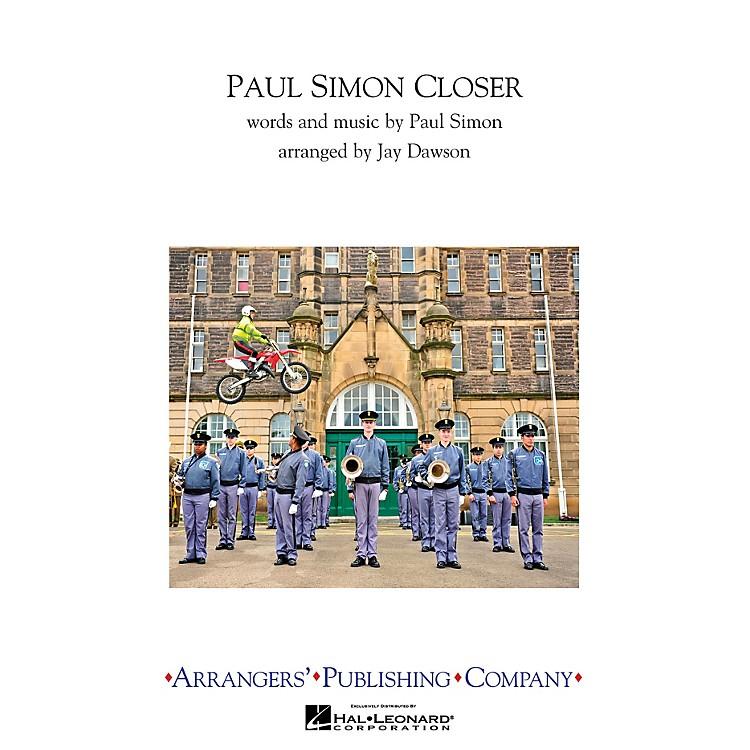 ArrangersPaul Simon Closer Marching Band Level 2.5 by Paul Simon Arranged by Jay Dawson