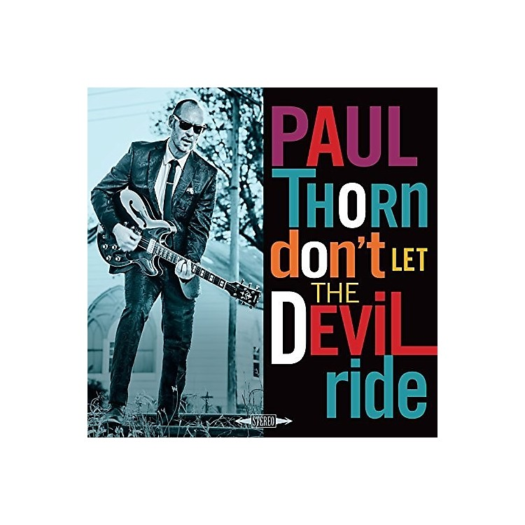 AlliancePaul Thorn - Don't Let The Devil Ride