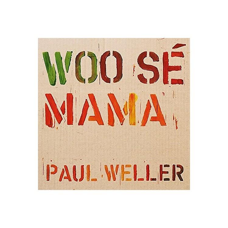 AlliancePaul Weller - Woo Se Mama