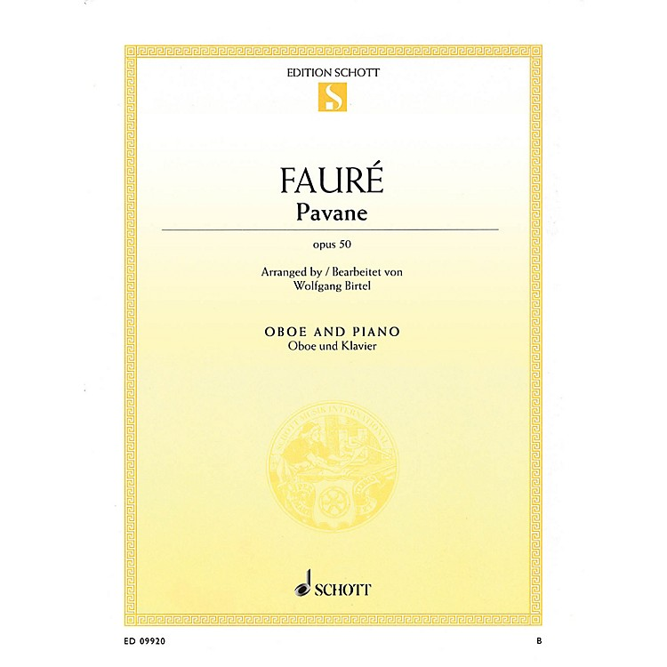 SchottPavane, Op 50 (Oboe and Piano) Schott Series Book by Gabriel Fauré