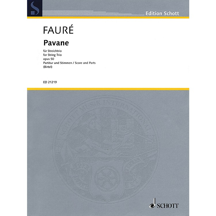 Schott MusicPavane, Op. 50 String Series Softcover Composed by Gabriel Fauré Arranged by Wolfgang Birtel