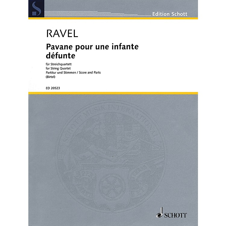 Schott Pavane pour une infante défunte for String Quartet / String by Wolfgang Birtel