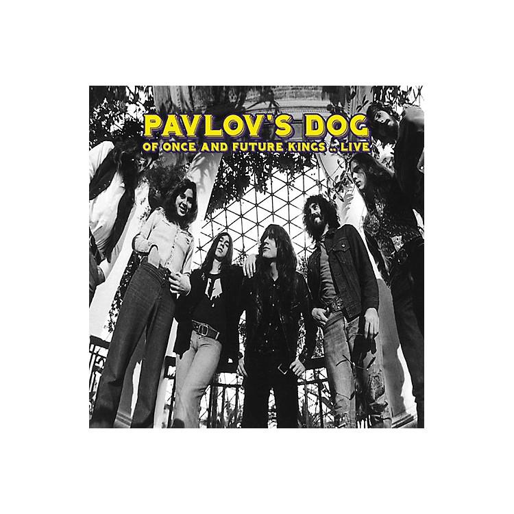 AlliancePavlov's Dog - Of Once and Future Kings... Live