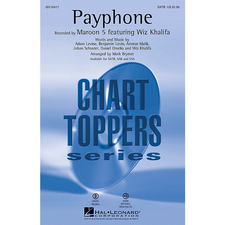 Hal Leonard Payphone (SATB) SATB by Maroon 5 arranged by Mark Brymer