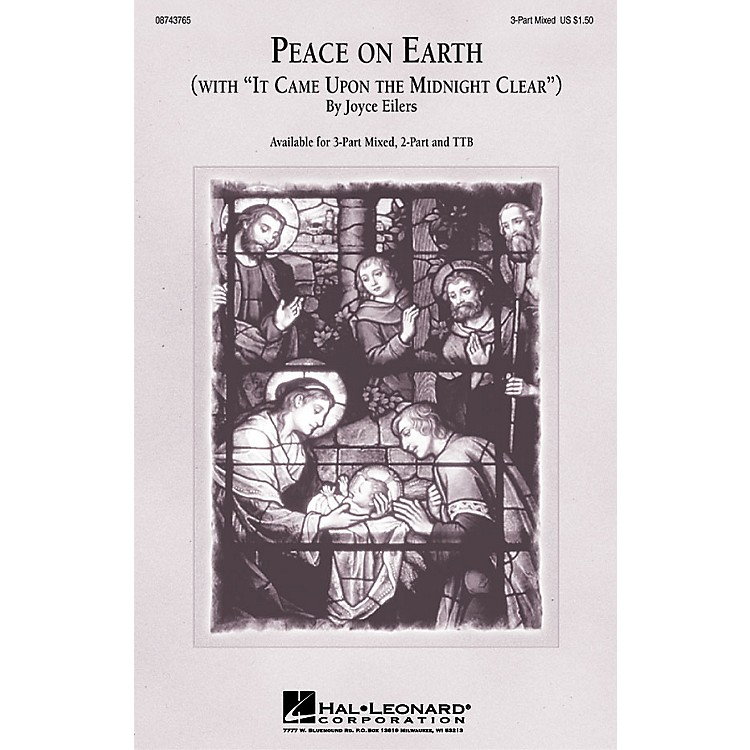 Hal LeonardPeace On Earth (with It Came Upon a Midnight Clear) 3-Part Mixed composed by Joyce Eilers