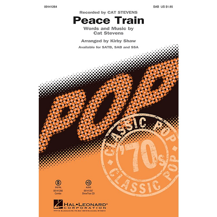 Hal LeonardPeace Train SAB by Cat Stevens arranged by Kirby Shaw