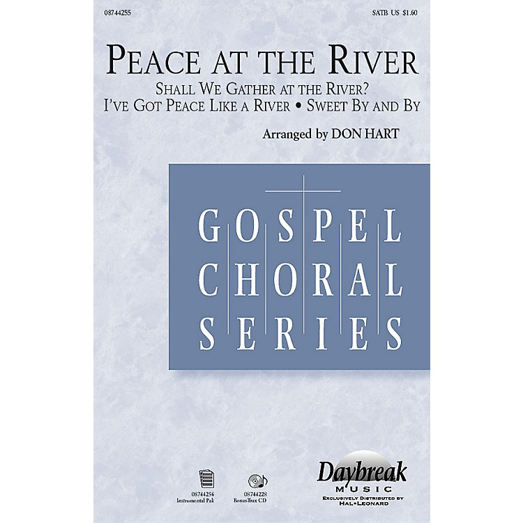 Daybreak MusicPeace at the River SATB arranged by Don Hart