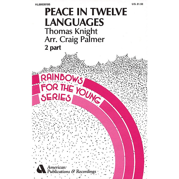 Hal Leonard Peace in Twelve Languages 2-Part Arranged by Craig Palmer