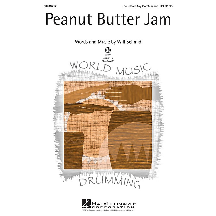 Hal LeonardPeanut Butter Jam 4 Part Any Combination composed by Will Schmid