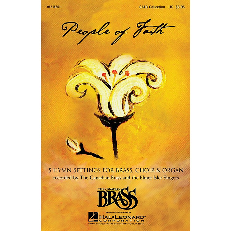 Canadian Brass People of Faith (Hymns & Chorales for Brass, Choir & Organ) Concert Band Arranged by Richard Walters