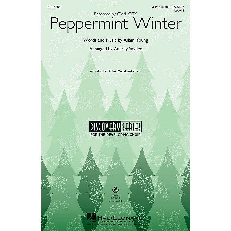 Hal LeonardPeppermint Winter (Discovery Level 2) 3-Part Mixed by Owl City arranged by Audrey Snyder
