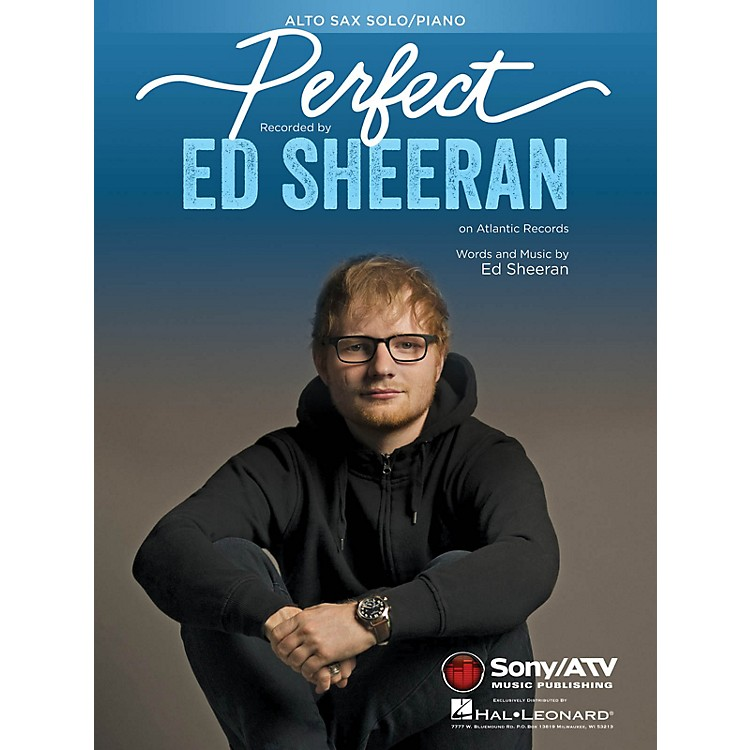 Hal Leonard Perfect for Alto Sax and Piano Instrumental Solo by Ed Sheeran