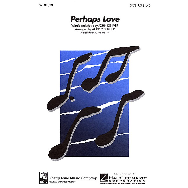 Cherry LanePerhaps Love SATB arranged by Audrey Snyder