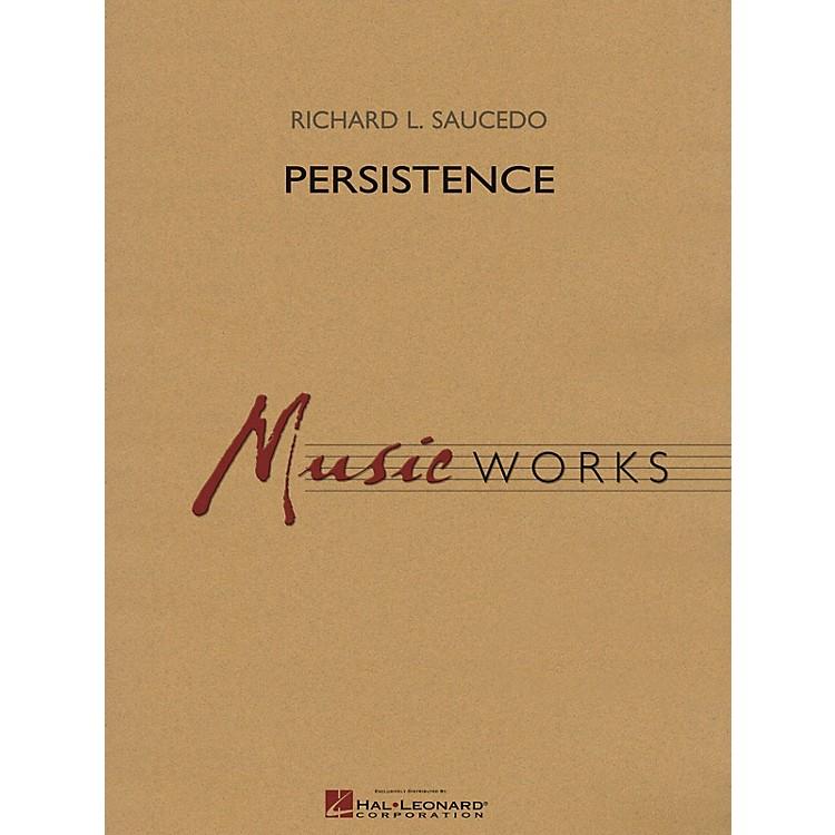 Hal LeonardPersistence Concert Band Level 4 Composed by Richard L. Saucedo