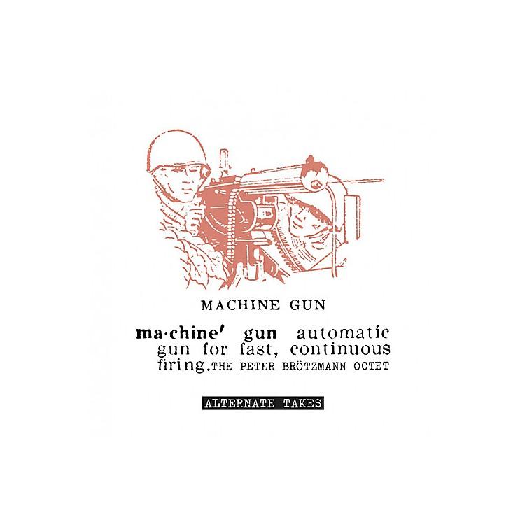 AlliancePeter Brotzmann - Machine Gun - Alternate Takes