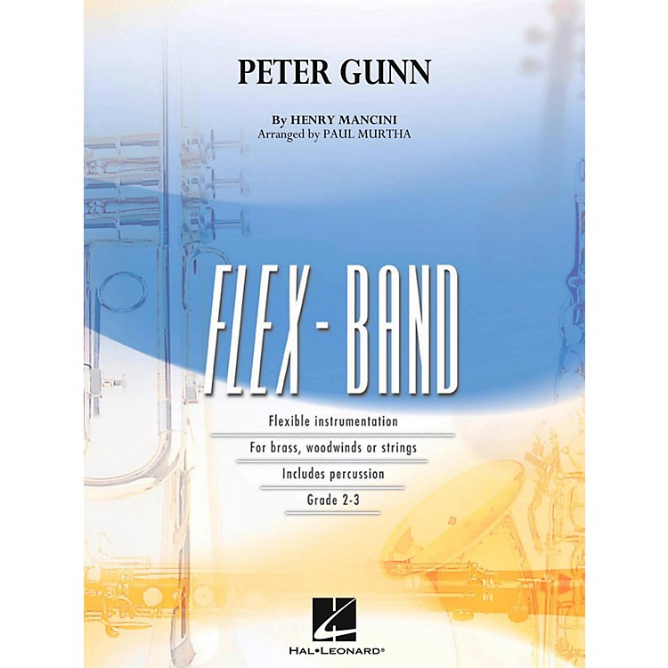 Hal LeonardPeter Gunn Concert Band Flex-Band Series