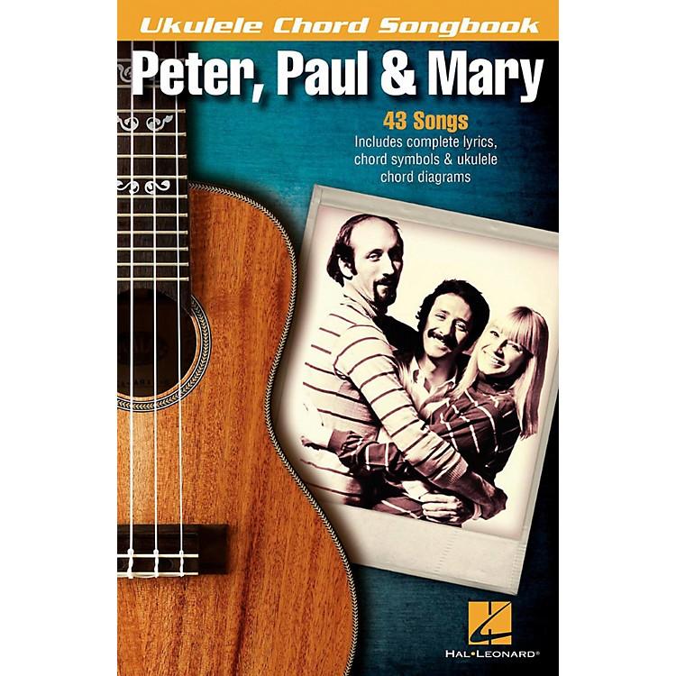 Hal LeonardPeter, Paul & Mary  Ukulele Chord Songbook