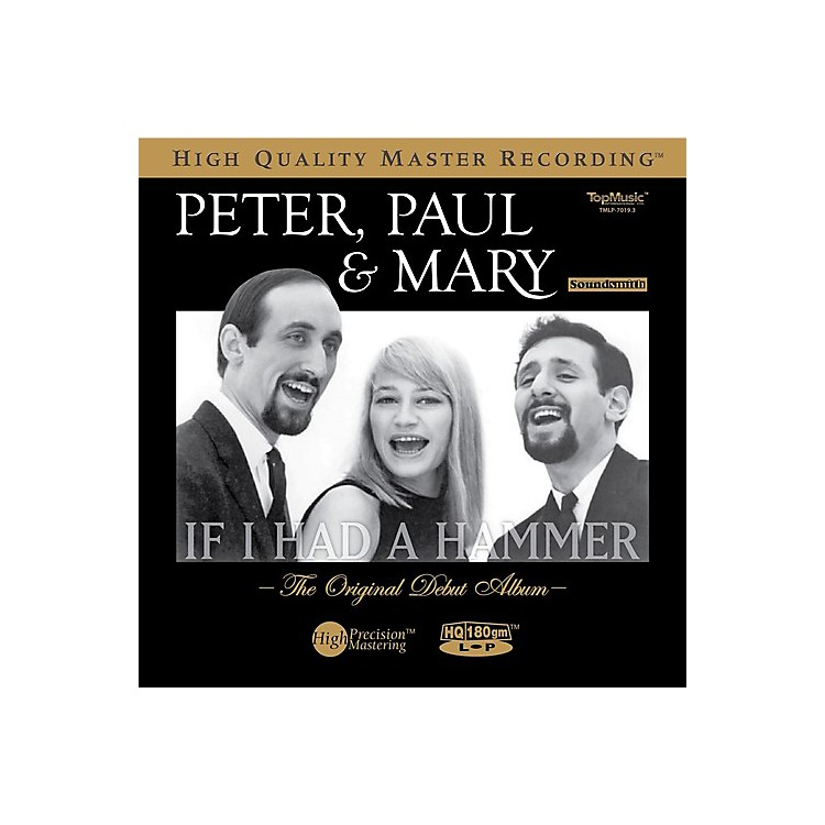 Alliance Peter, Paul and Mary - If I Had a Hammer: Original Debut Album