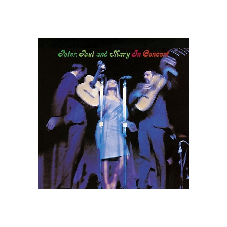 Alliance Peter, Paul and Mary - In Concert