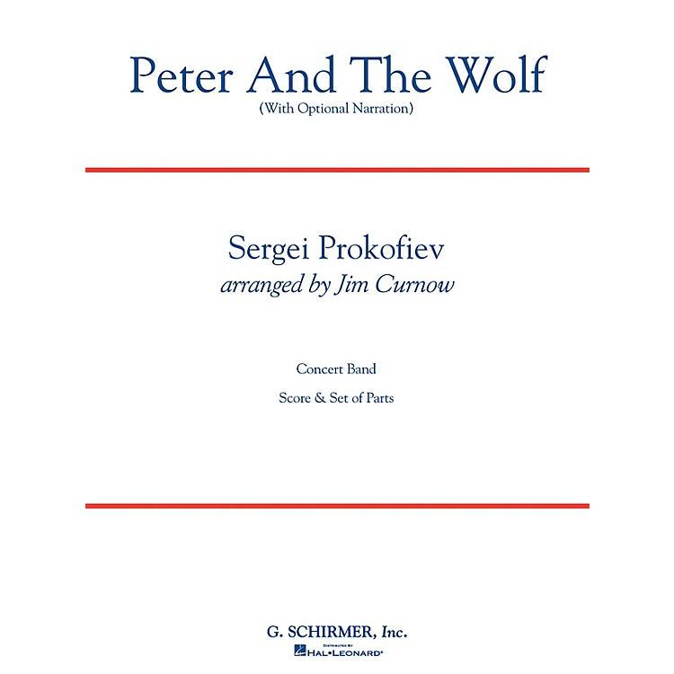 Hal LeonardPeter and the Wolf Concert Band Level 3 Composed by Sergei Prokofiev Arranged by James Curnow