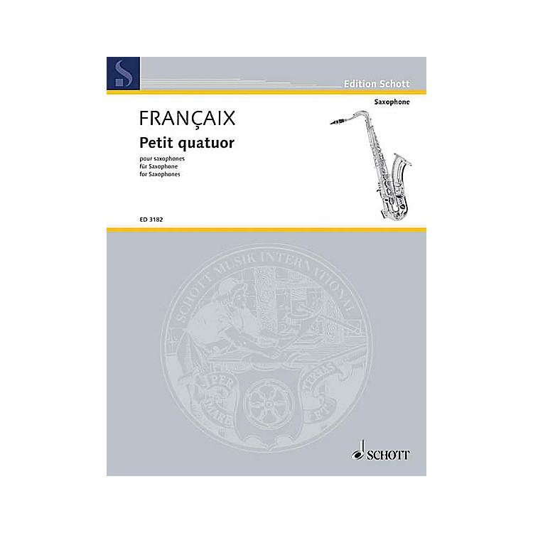 SchottPetit Quatuor pour Saxophones (Set of Parts) Schott Series  by Jean Françaix